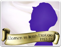 Women in Irish History, 1912 - 1922